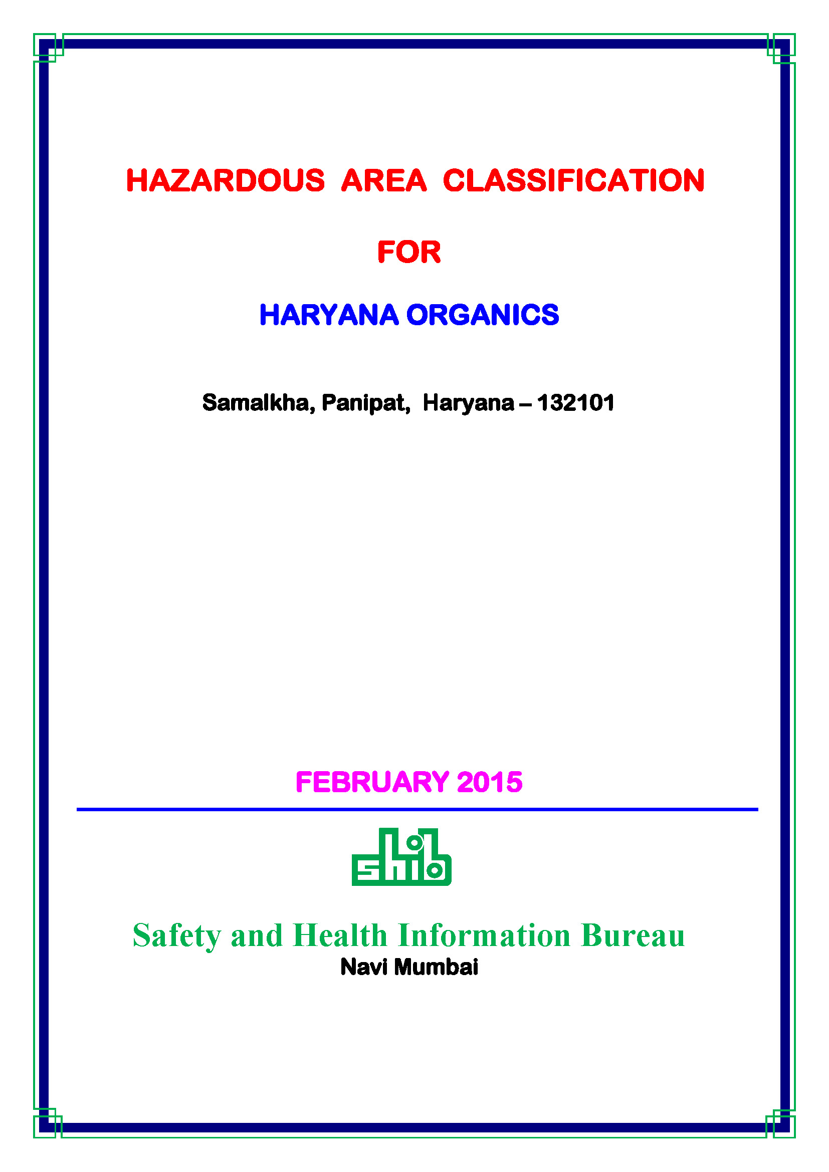 Safety And Health Information Bureau